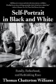 Go to record Self-portrait in black and white : family, fatherhood, and...