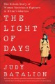 Go to record The light of days : the untold story of women resistance f...