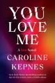 Go to record You love me : a You novel