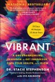 Go to record Vibrant : a groundbreaking program to get energized, own y...