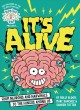 Go to record Brains on! presents...It's alive : from neurons and narwha...