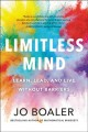 Go to record Limitless mind : learn, lead, and live without barriers