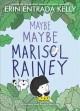 Go to record Maybe maybe Marisol Rainey