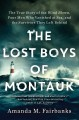 Go to record The lost boys of Montauk : the true story of four men who ...