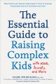 Go to record The essential guide to raising complex kids with ADHD, anx...
