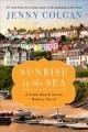 Go to record Sunrise by the sea : a Little Beach Street Bakery novel