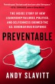 Go to record Preventable : the inside story of how leadership failures,...