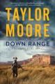 Go to record Down range : a novel
