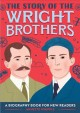 Go to record The story of the Wright Brothers : a biography book for ne...