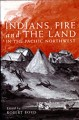 Go to record Indians, fire, and the land in the Pacific Northwest