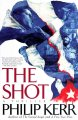 Go to record The shot : a thriller