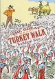 Go to record The great turkey walk