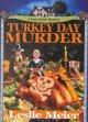 Go to record Turkey day murder
