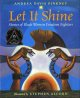 Go to record Let it shine : stories of  Black women freedom fighters