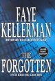 Go to record The forgotten [text (large print)] : a Peter Decker/Rina L...
