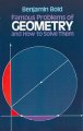Go to record Famous problems of geometry and how to solve them