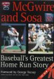 Go to record McGwire and Sosa : baseball's greatest home run story