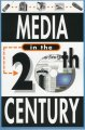 Go to record Media in the 20th century