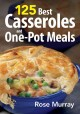 Go to record 125 best casseroles & one-pot meals
