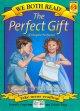 Go to record The perfect gift = : el regalo perfecto