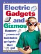 Go to record Electric gadgets and gizmos : battery-powered buildable ga...