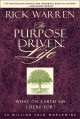 Go to record The purpose-driven life : what on earth am I here for?