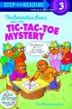 Go to record The Berenstain Bears and the tic-tac-toe mystery