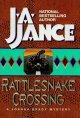 Go to record Rattlesnake crossing : a Joanna Brady mystery. [Book 6]