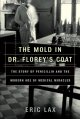 Go to record The mold in Dr. Florey's coat : the story of the penicilli...