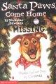 Go to record Santa paws, come home