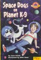 Go to record Space dogs on planet K-9