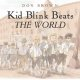 Go to record Kid blink beats the world