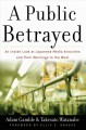 Go to record A public betrayed : an inside look at Japanese media atroc...