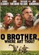 Go to record O brother, where art thou? [videorecording]