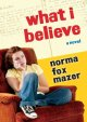 Go to record What I believe : a novel