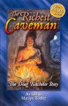 Go to record The richest caveman : the Doug Batchelor story