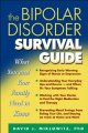 Go to record The bipolar disorder survival guide : what you and your fa...