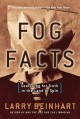 Go to record Fog facts : searching for truth in the land of spin