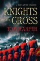 Go to record Knights of the cross : a novel of the Crusades
