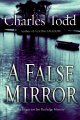 Go to record A false mirror / Charles Todd.