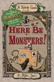 Go to record Here be monsters! : an adventure involving magic, trolls, ...