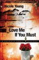 Go to record Love me if you must