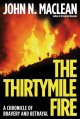 Go to record The Thirtymile fire : a chronicle of bravery and betrayal