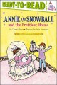 Go to record Annie and Snowball and the prettiest house
