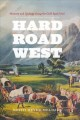 Go to record Hard road west : history & geology along the Gold Rush trail