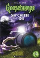 Go to record Goosebumps. Say cheese and die [videorecording]