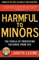 Go to record Harmful to minors : the perils of protecting children from...