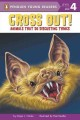 Go to record Gross out! : animals that do disgusting things