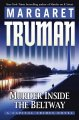 Go to record Murder inside the Beltway : a Capital crimes novel
