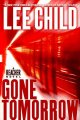 Go to record Gone tomorrow : a Jack Reacher novel